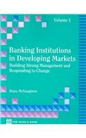 9780821322178: 1: Building Strong Management and Responding to Change (Banking Institutions in Developing Markets, Vol.1)