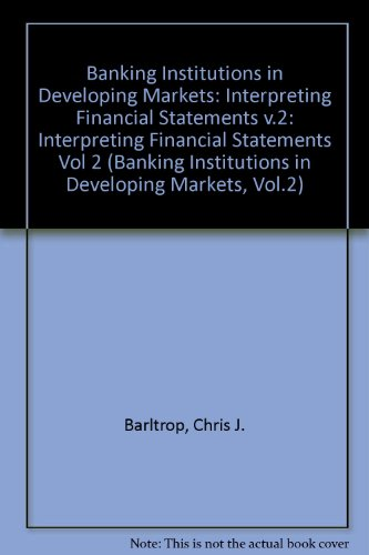 9780821322185: Interpreting Financial Statements (Banking Institutions in Developing Markets, Vol.2)
