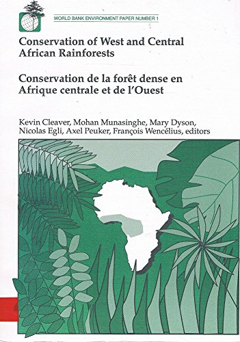 Conservation of West and Central African Rainforests/Conservation: Kevin M. Cleaver,