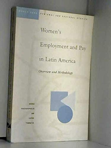 9780821322703: Women's Employment and Pay in Latin America: Overview and Methodology (World Bank Regional and Sectoral Studies)