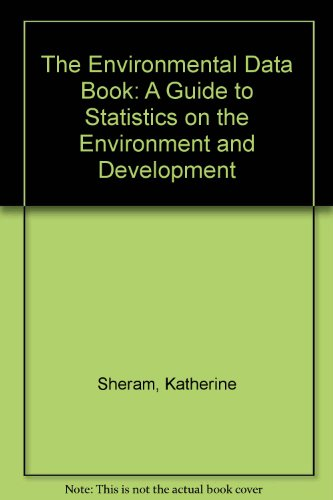 9780821323342: The Environmental Data Book: A Guide to Statistics on the Environment and Development