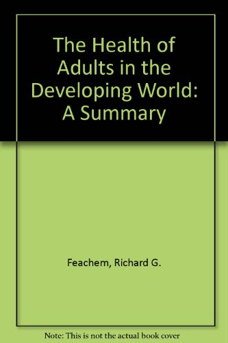 9780821325919: The Health of Adults in the Developing World: A Summary