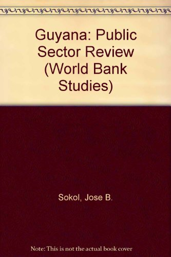 9780821326459: Guyana: Public Sector Review (World Bank Studies)