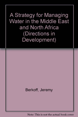 A Strategy for Managing Water in the: Jeremy Berkoff