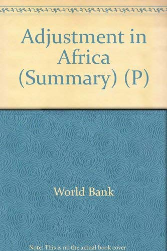 9780821327951: Adjustment in Africa (Summary) (P) (A World Bank policy research report)