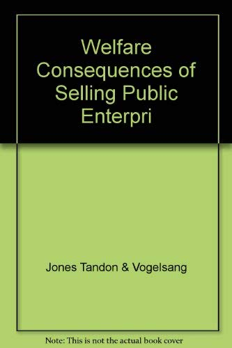 9780821329771: Welfare Consequences of Selling Public Enterprises: An Empirical Analysis (French Edition)