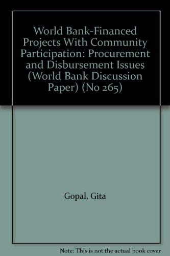 World Bank-Financed Projects With Community Participation: Procurement and Disbursement Issues (...