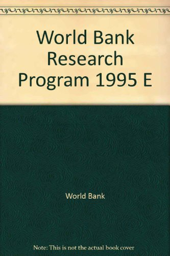 World Bank Research Program 1995: Abstracts of Current Studies: World Bank