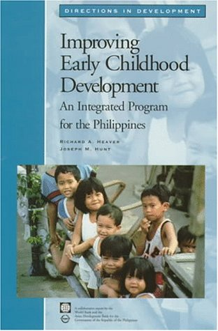 9780821333501: Improving Early Childhood Development: An Integrated Program for the Philippines (Directions in Development (World Bank))