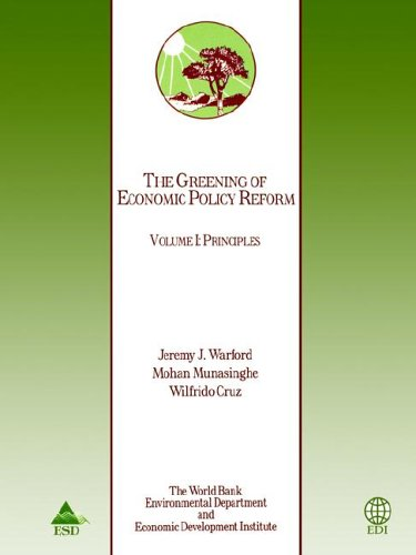 The Greening of Economic Policy Reform v.1;: Visiting Professor Jeremy