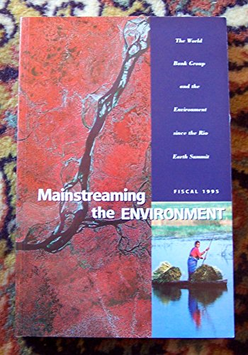 Mainstreaming the Environment (Summary) the Wor (0821334816) by Mason, Jocelyn; Branch, Edgar Marquess