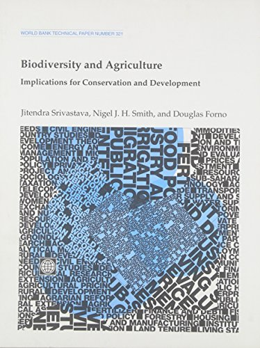 Biodiversity and Agriculture: Implications for Conservation and: Jitendra Srivastava; Nigel