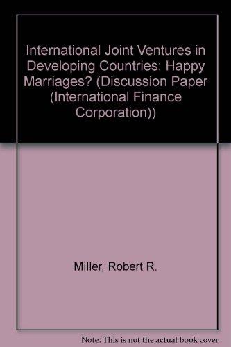 International Joint Ventures in Developing Countries: Happy: Miller, Robert R.,