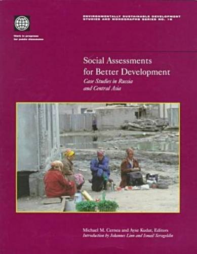 Social Assessments for Better Development: Case Studies: World Bank, Michael