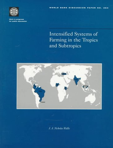 Intensified Systems of Farming in the Tropics: J A N