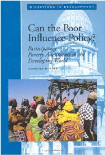 9780821341445: Can the Poor Influence Policy?: Participatory Poverty Assessments in the Developing World (Directions in Development, Washington, D.C.)