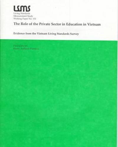 9780821341674: The Role of the Private Sector in Education in Vietnam: Evidence from the Vietnam Living Standards Survey (Lsms Working Papers)