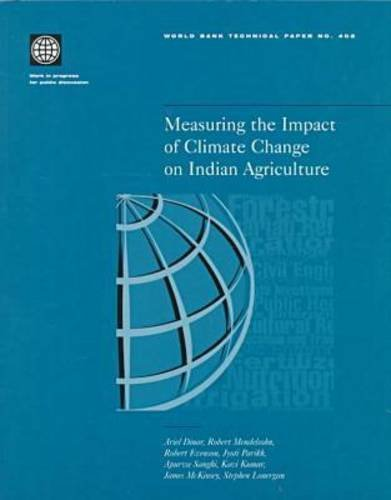 Measuring the Impact of Climate Change on: Dinar, Ariel, Mendelsohn,
