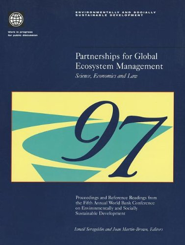Partnerships for Global Ecosystem Management -- Science, Economics and Law: Proceedings and ...
