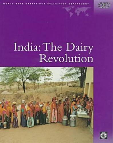 9780821342893: India: The Dairy Revolution (Independent Evaluation Group Studies)