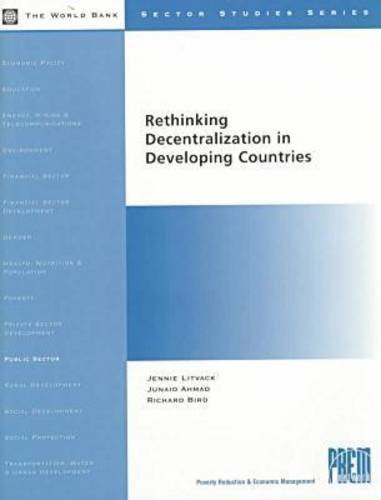 9780821343500: Rethinking Decentralization in Developing Countries (Sector Studies Series)
