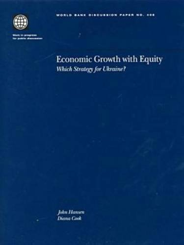 9780821344002: Economic Growth with Equity: Which Strategy for Ukraine? (World Bank Discussion Papers)