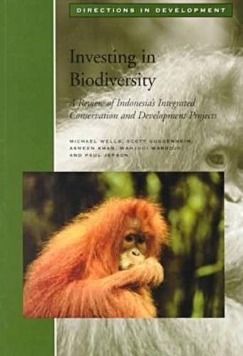 9780821344194: Investing in Biodiversity: A Review of Indonesia's Integrated Conservation and Development Projects