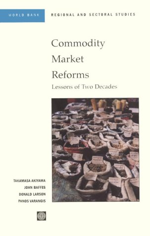 9780821345887: Commodity Market Reforms: Lessons of Two Decades (World Bank Regional and Sectoral Studies)