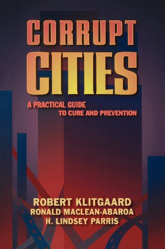 9780821346006: Corrupt Cities: A Practical Guide to Cure and Prevention