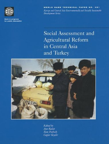 Social Assessment and Agricultural Reform in Central Asia and Turkey (World Bank Technical Papers)