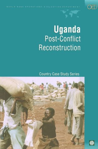 9780821346822: Uganda: Post-Conflict Reconstruction (Independent Evaluation Group Studies)