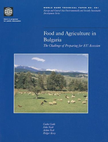 9780821347935: Food and Agriculture in Bulgaria: The Challenge of Preparing for EU Accession (World Bank Technical Papers)