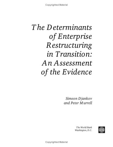 9780821348154: The Determinants of Enterprise Restructuring in Transition: An Assessment of the Evidence