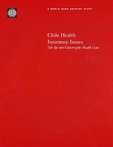 9780821348789: Chile Health Insurance Issues: Old Age and Catastrophic Health Costs (Country Studies)