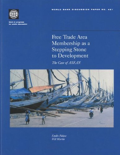 9780821348871: Free Trade Area Membership as a Stepping Stone to Development: The Case of ASEAN (World Bank Discussion Paper)