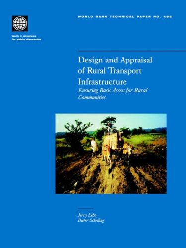Design and Appraisal of Rural Transport Infrastructure: Jerry Lebo, Dieter