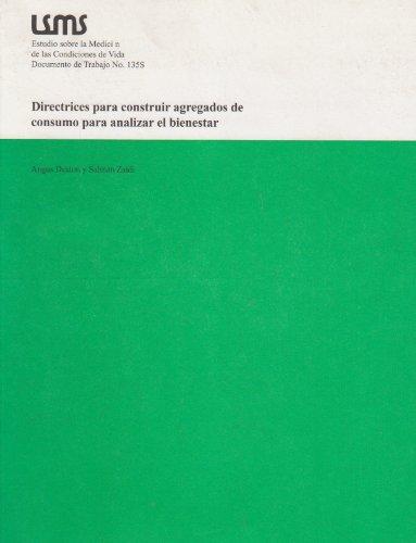 9780821349915: Directrices para construir agregados de consumo para analizar el bienestar (Lsms Working Paper) (Spanish Edition)