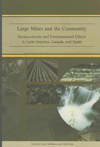 9780821350027: Large Mines and the Community: Socioeconomic and Environmental Effects in Latin America, Canada and Spain