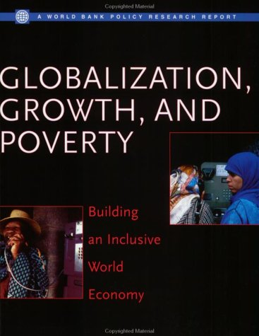 9780821350485: Globalization, Growth, and Poverty: Building an Inclusive World Economy (Policy Research Reports)
