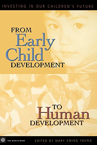 9780821350508: From Early Child Development to Human Development: Investing in Our Children's Future