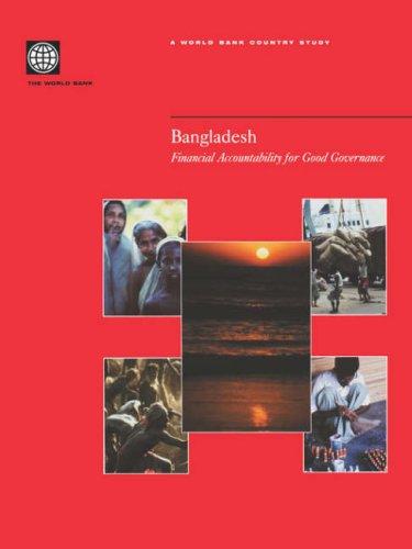 Bangladesh: Financial Accountability for Good Governance: World Bank