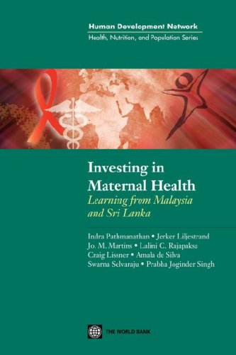 Investing in Maternal Health in Malaysia and: Indra Padmanathan; Jerker
