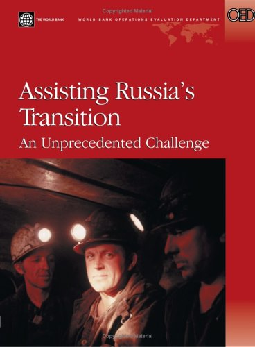 9780821353820: Assisting Russia's Transition: An Unprecedented Challenge (Independent Evaluation Group Studies)