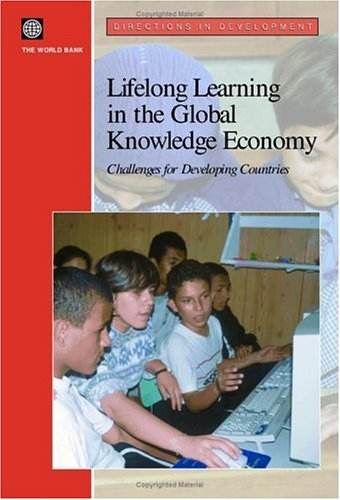 9780821354759: Lifelong Learning in the Global Knowledge Economy: Challenges for Developing Countries (Directions in Development)