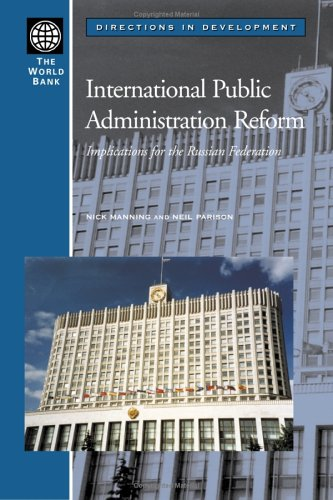 9780821355725: International Public Administration Reform: Implications for the Russian Federation (Directions in Development)