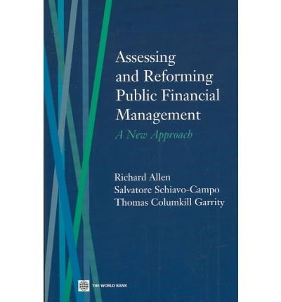9780821355992: Assessing and Reforming Public Financial Management: A New Approach