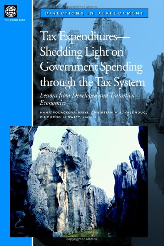 9780821356012: Tax Expenditures - Shedding Light on Government Spending Through the Tax System: Lessons from Developed and Transition Economies