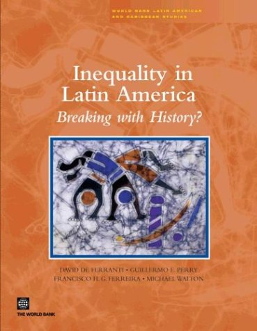 9780821356654: Inequality in Latin America: Breaking with History? (Latin America and Caribbean Studies)
