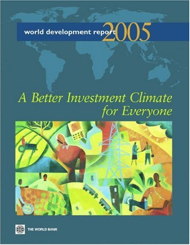 9780821357248: World Development Report 2005: A Better Investment Climate for Everyone