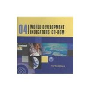 World Development Indicators 2004: Single-user CD-ROM: World Bank